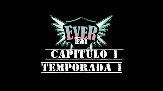 Ever Team Camp Music - Capítulo 1