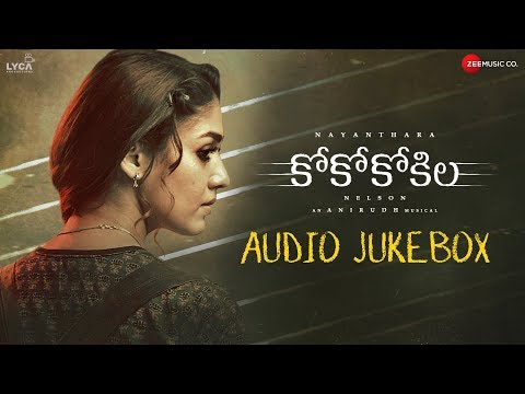 Coco Kokila - Full Movie Audio Jukebox |Nayanthara | Anirudh Ravichander