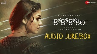 Coco Kokila Full Movie Audio Jukebox | Nayanthara | Anirudh Ravichander