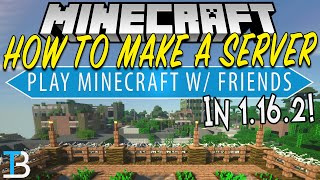 How To Make A Minecraft Server in 1.16.2 (How To Play Minecraft 1.16.2 w/ Your Friends)