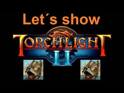Let´s show Torchlight II - Deutsche Version