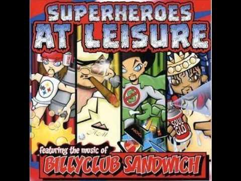 Billy Club Sandwich - Wig Splittin'