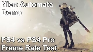 Nier Automata Demo PS4 vs PS4 Pro Frame Rate Test