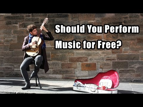 Should you Perform Music for Free?