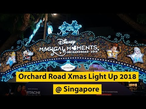 Video walk around Orchard Road, Christmas Light-Up 2018 , Singapore