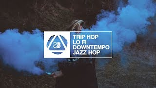 Best of Trip Hop, Lo Fi, Downtempo & Jazz Hop • Seven Beats Music •