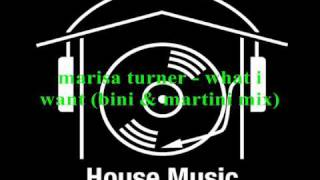 Marisa Turner - What I Want (bini & Martini Mix)