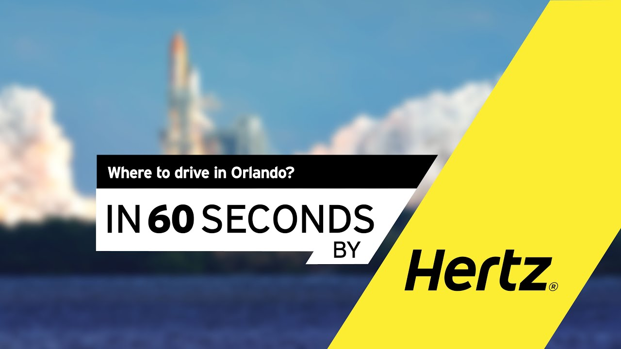 Hertz in 60 seconds – Where to drive in Orlando? - YouTube