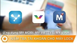 Ứng dụng My Viettel, MobiFone, VinaPhone - Kiểm tra tài khoản cho iPhone Lock