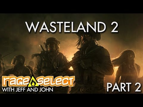 SAVGS - Wasteland 2 (Early Access) - Part 2