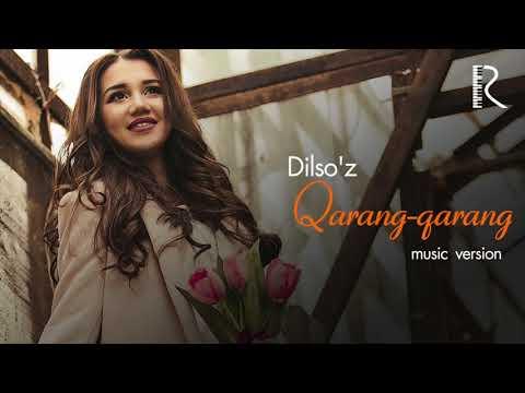 Dilso'z - Qarang