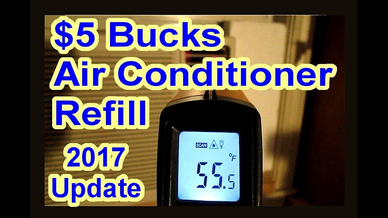 Update 2017 5 Bucks R134A DIY Air Conditioning House AC