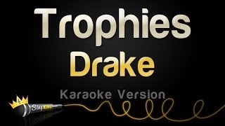 Drake - Trophies (Karaoke Version)