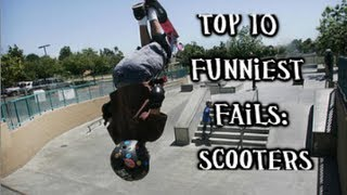 Top 10 Fails: Scooters
