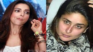 Kareena Kapoor Khan angry over Deepika Padukones NASTY REMARK