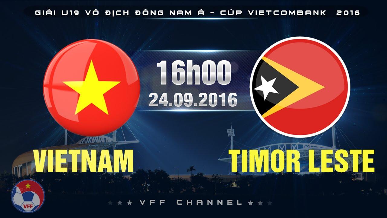 Xem lại: U19 Việt Nam vs U19 Đông Timo