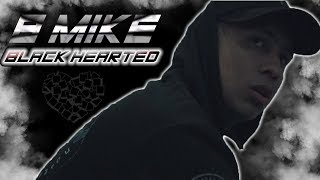 BMIKE - BLACK HEART (IS GOING TO DO DAMAGE)