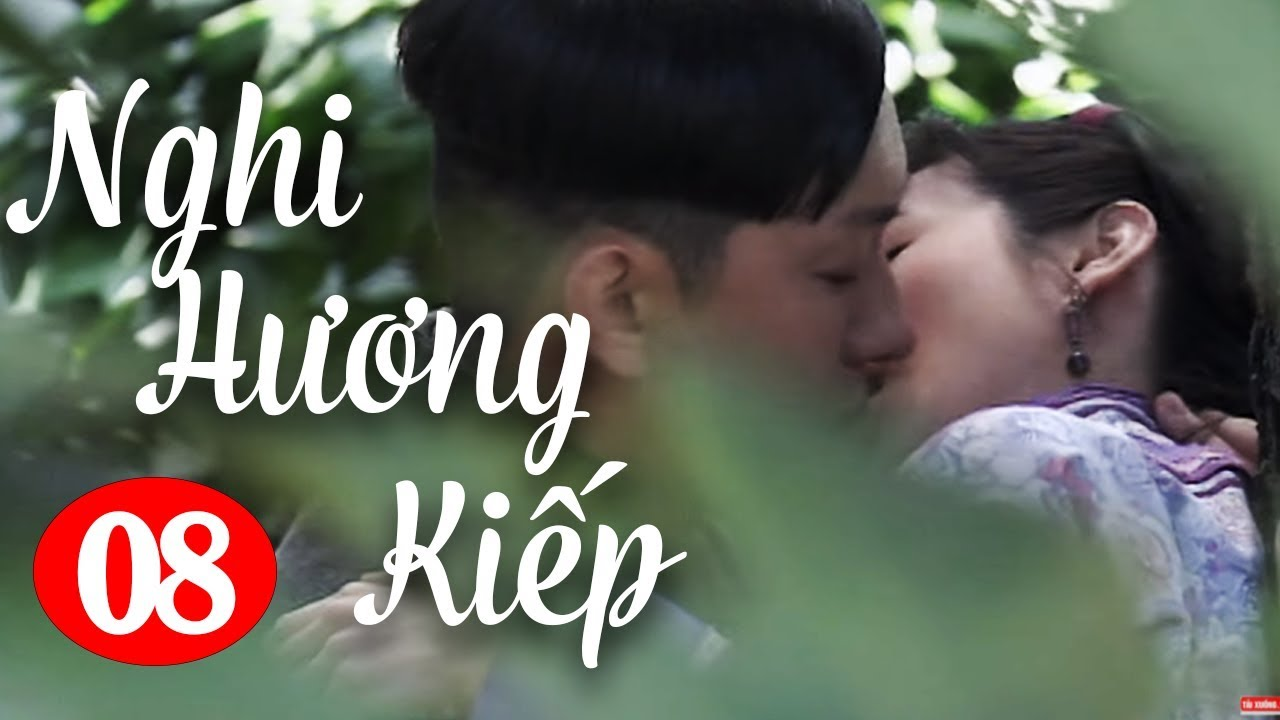 image Nghi Hương Kiếp - Tập 8 ( Thuyết Minh ) Phim Bộ Trung Quốc Hay Nhất 2018