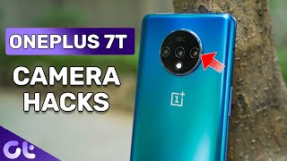 Top 7 BEST OnePlus 7T Camera Tips and Tricks For Amazing Photos | Guiding Tech