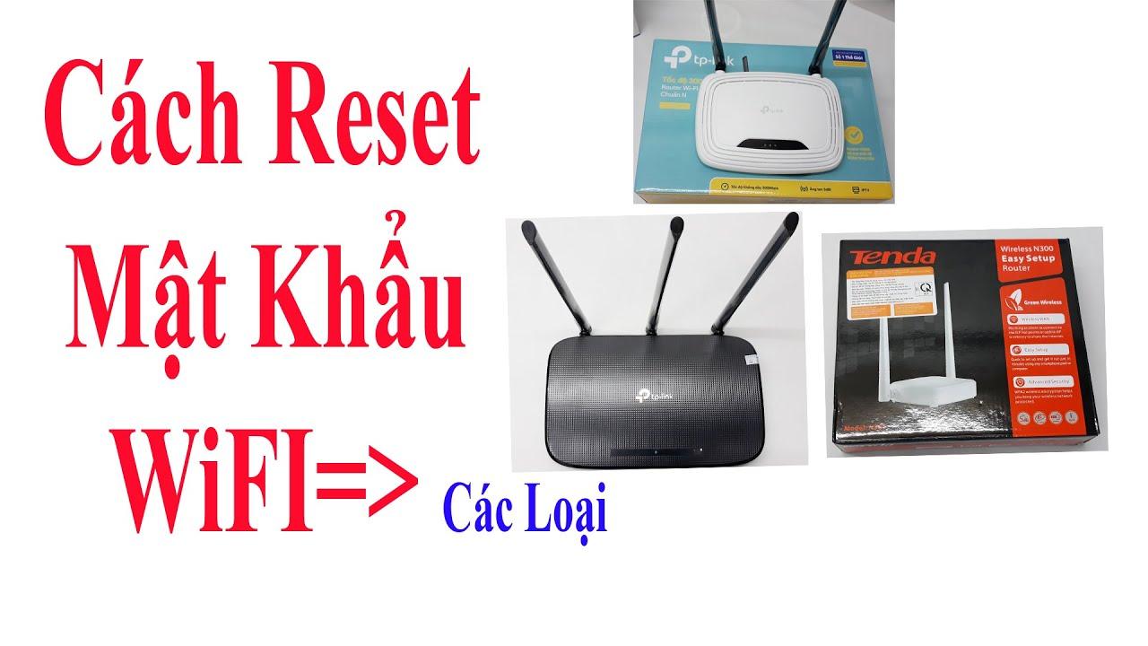 Cách reset wifi TENDA , cách reset wifi TPLINK, Wifi Dlink | Vi Tính Văn Cường