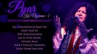 Abida Parveen Romantic Sufi Hits - Pyar Ka Nazrana 1 - Pakistani Popular Romantic Ghazals & Qawwalis