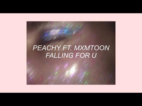 FALLING FOR U // PEACHY FT. MXMTOON (LYRICS)