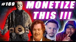 MONETIZE THIS ! #169 - TommyNC Returns !! Championship Friday The 13th