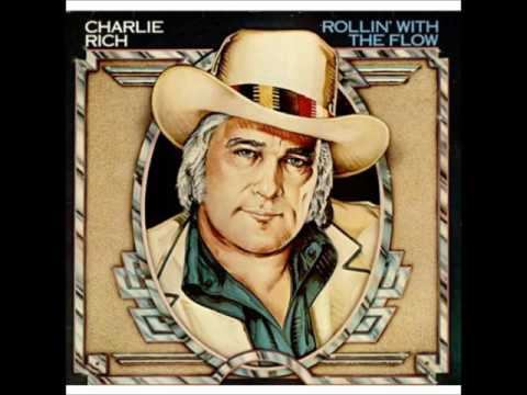 Charlie Rich * Rollin' with the Flow 1977  HQ