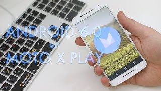 Android Marshmallow on Moto X Play - Almost unbelievable improvement