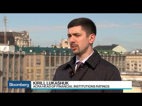 ACRA's Lukashuk Says There Are Around 5-10 Russian Banks With Toxic Assets