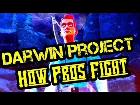 Darwin Project - How Pros Fight