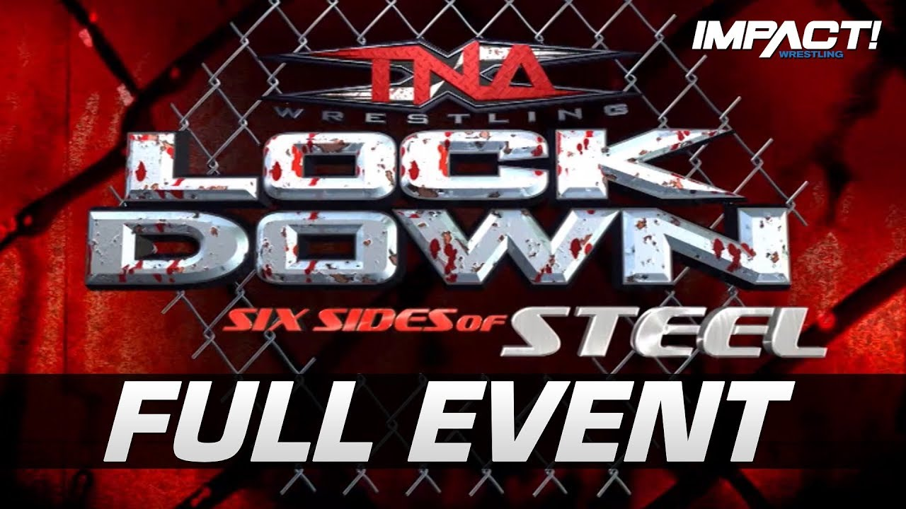 Download Lockdown 2009: FULL PAY-PER-VIEW! | IMPACT Wrestling Full Events
