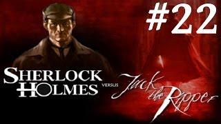 Sherlock Holmes vs. Jack the Ripper Walkthrough part 22