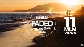Download Alan Walker - Faded (DJ Monteiro Tropical House No.1 Remix)