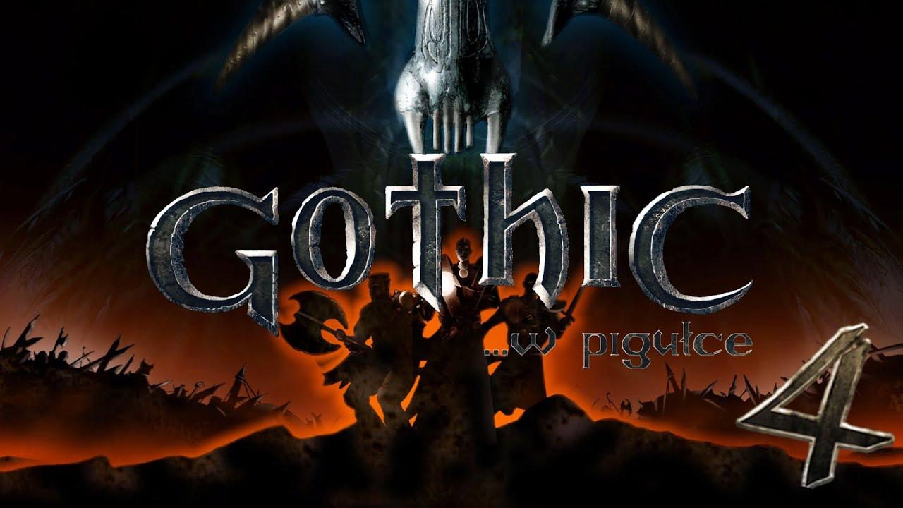 Gothic... w pigułce - cz. 4