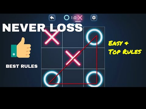 How to win tic tac toe every times || Best rules to win