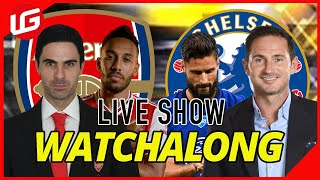 ARSENAL VS CHELSEA FA CUP FINAL LIVE WATCHALONG WITH Gooner Eagle Eye