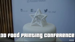 W#8 Clips From The 3D Food Printing Conference 2016
