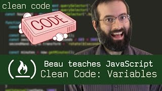 Clean Code - Beau teaches JavaScript