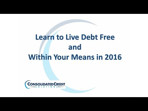 Learn to Live Debt Free and Within Your Means 2016