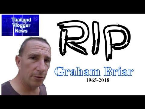 RIP Graham Briar, fellow Thailand vlogger