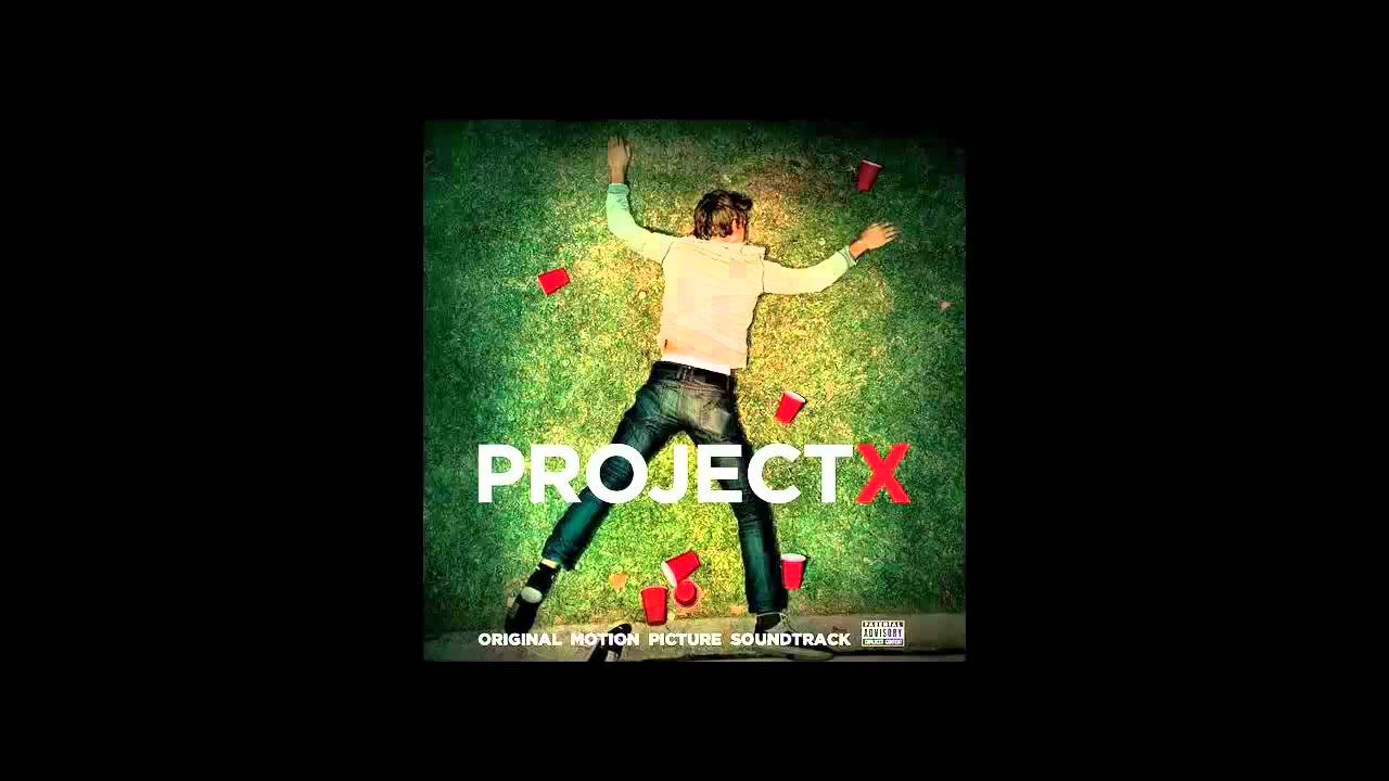 project x 2012 movie soundtrack free download