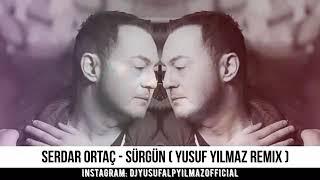 Serdar Ortaç - Sürgün ( Remix )