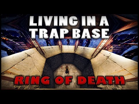 LIVING IN A TRAP BASE - Ring of Death (Rust)