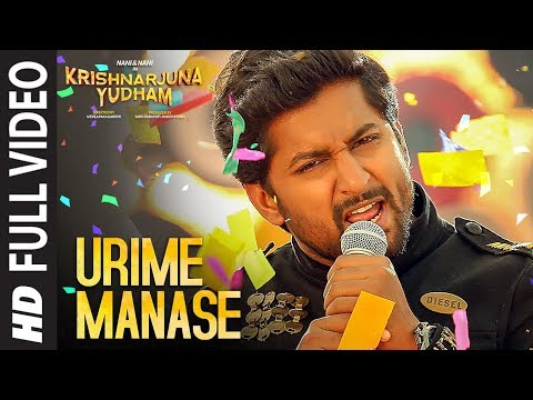 Urime Manase Full Video Song | Krishnarjuna Yudham | Nani, Anupama, Hiphop Tamizha