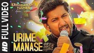 Urime Manase Full Video Song | Krishnarjuna Yudham | Nani, Anupama, Hiphop Tamizha