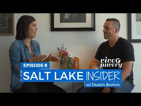Building a Local Empire with Cold Pressed Juice w/ Vive Juicery | Salt Lake Insider 008