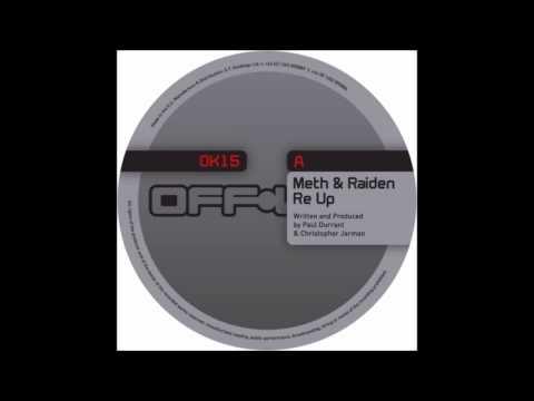 Meth & Raiden - Re Up