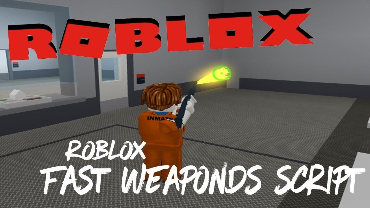 Roblox Exploit Prison Life Fast Guns Script Op Script Youtube