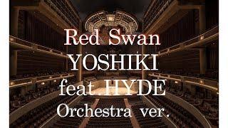 【orchestra】『Red Swan』Yoshiki Feat.HYDE 進撃の巨人season3 Op
